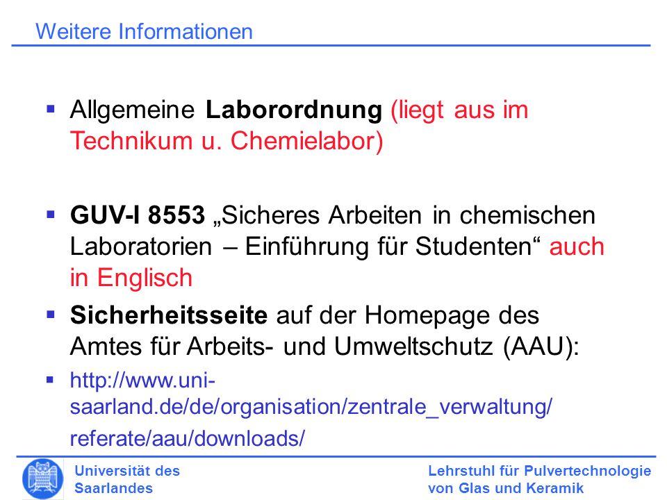 Allgemeine Laborordnung (liegt aus im Technikum u. Chemielabor)