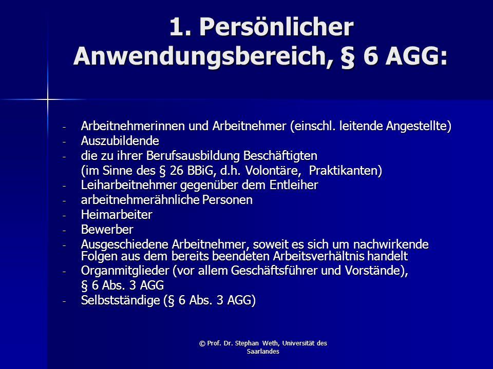 1. Persönlicher Anwendungsbereich, § 6 AGG: