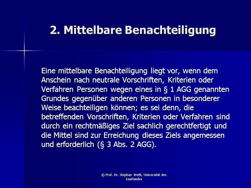 2. Mittelbare Benachteiligung