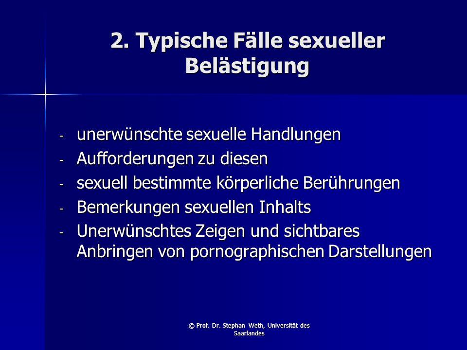 2. Typische Fälle sexueller Belästigung