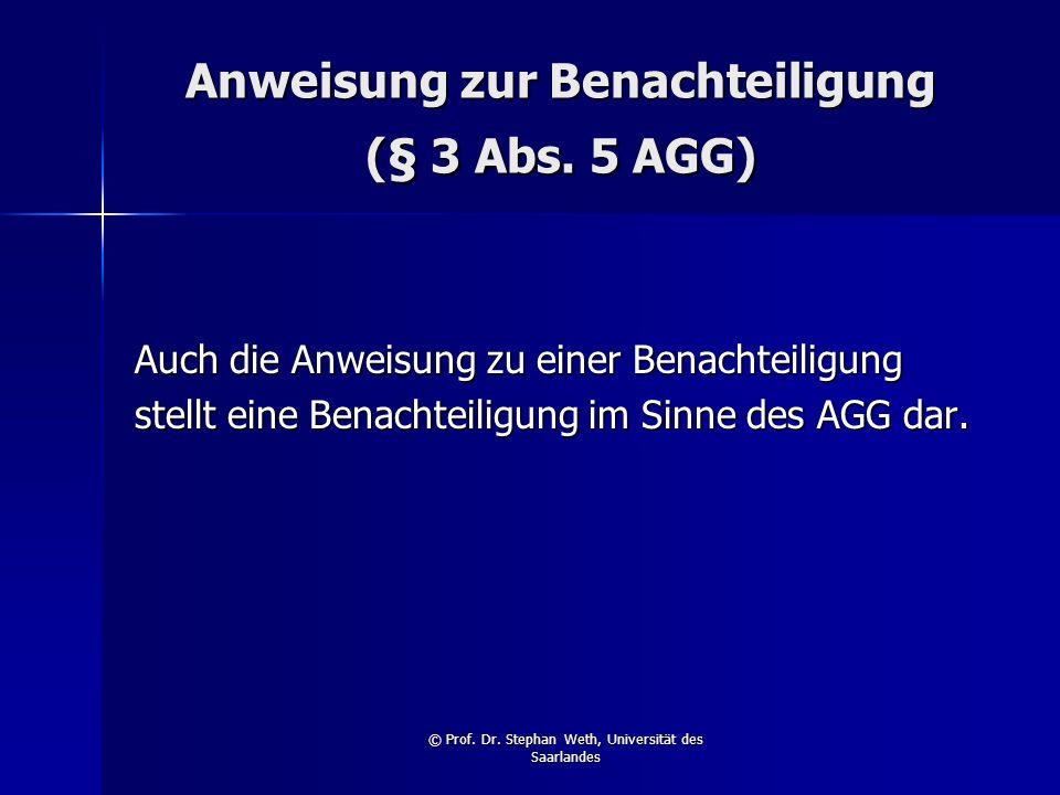 Anweisung zur Benachteiligung (§ 3 Abs. 5 AGG)