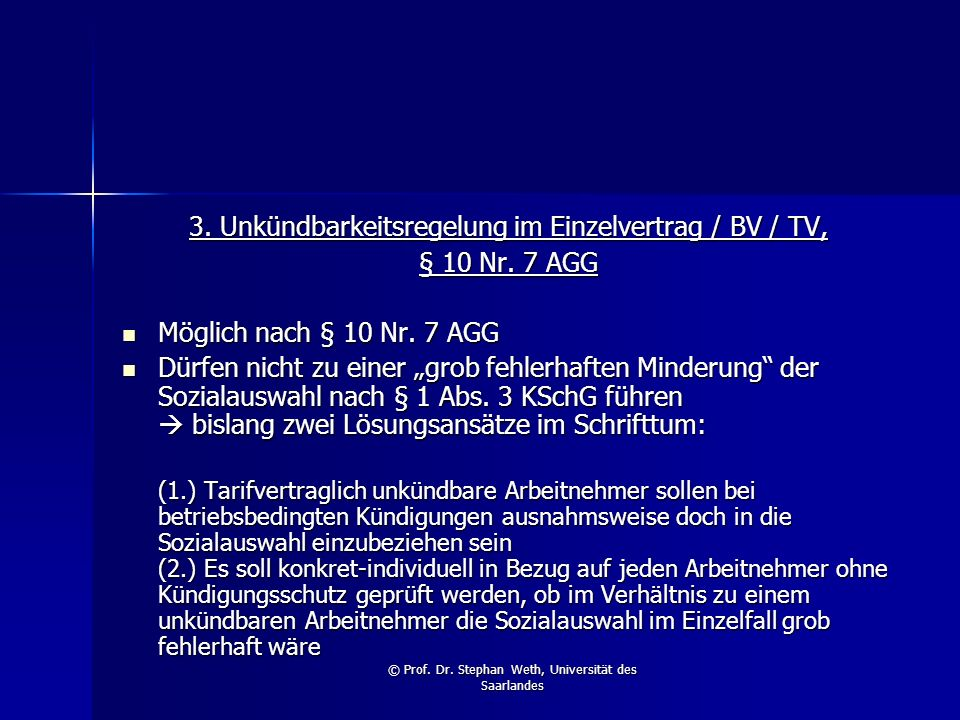 3. Unkündbarkeitsregelung im Einzelvertrag / BV / TV, § 10 Nr. 7 AGG