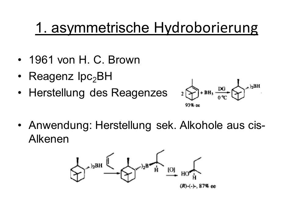 1. asymmetrische Hydroborierung
