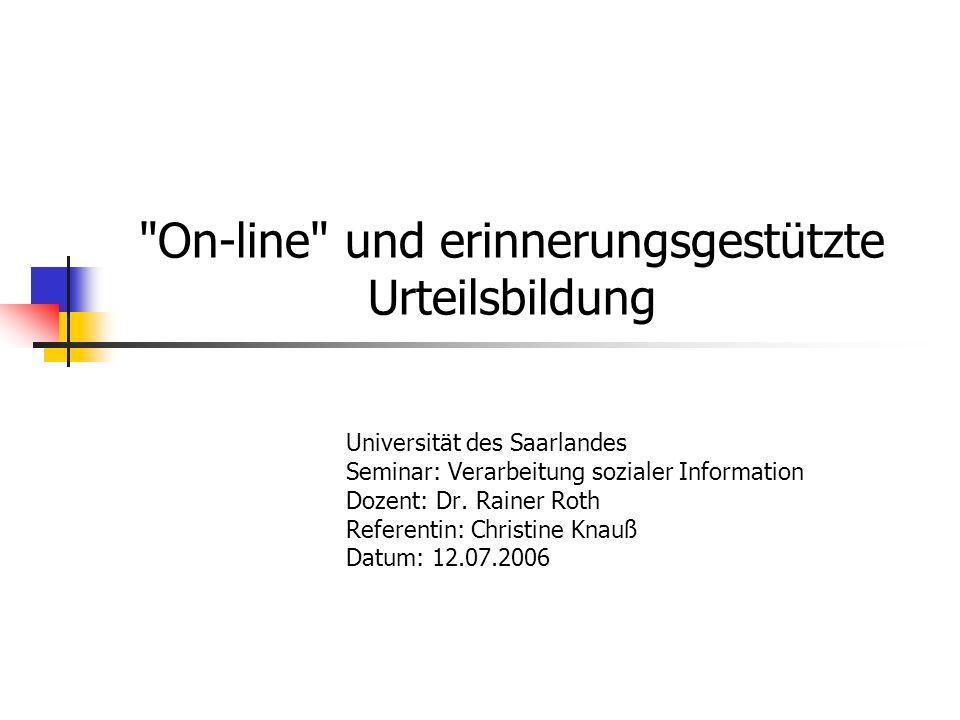 On-line und erinnerungsgestützte Urteilsbildung