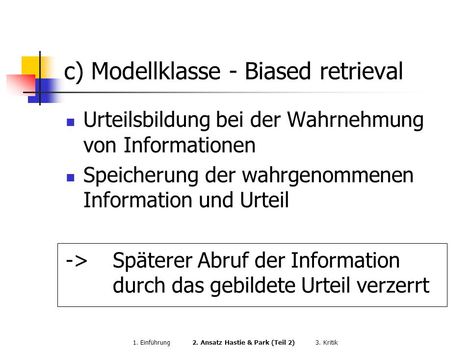 c) Modellklasse - Biased retrieval
