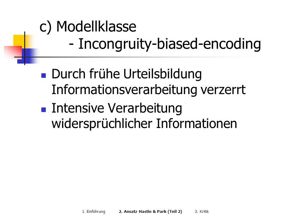 c) Modellklasse - Incongruity-biased-encoding
