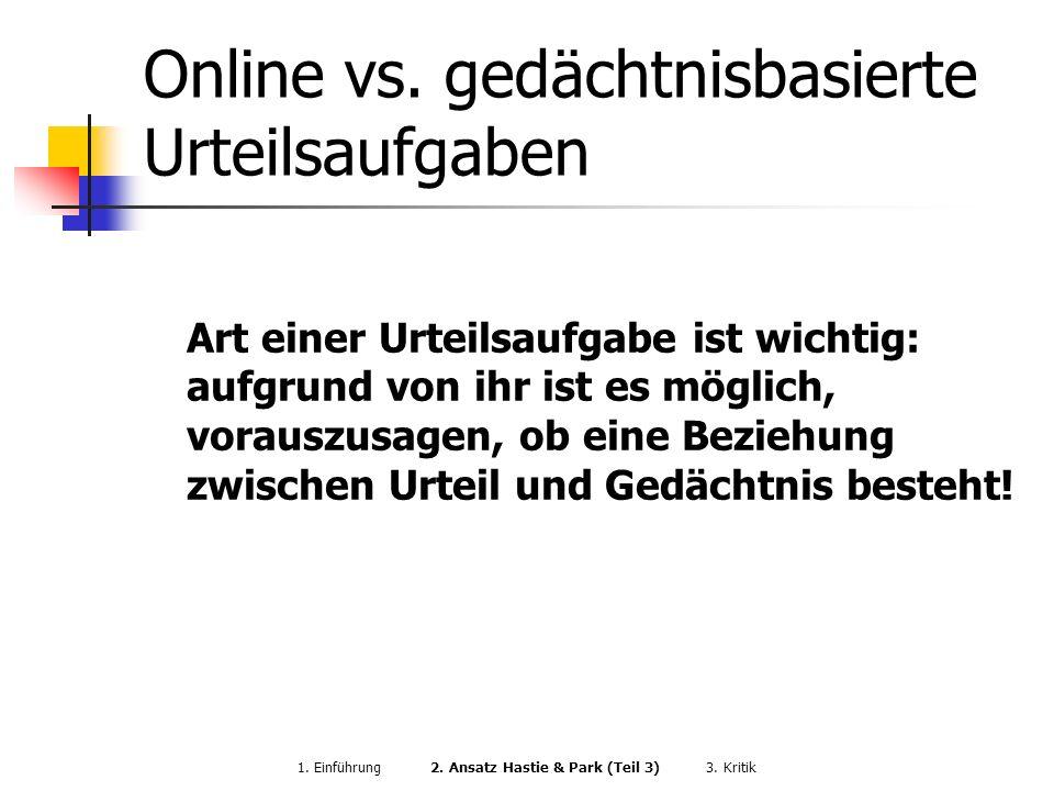 Online vs. gedächtnisbasierte Urteilsaufgaben