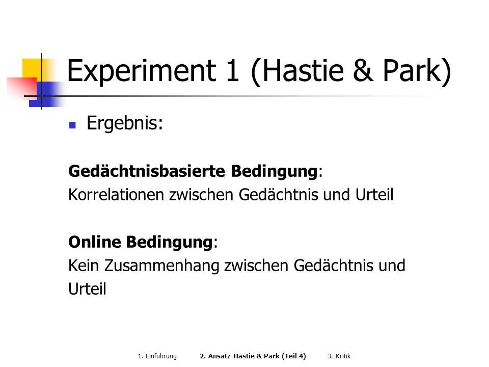 Experiment 1 (Hastie & Park)