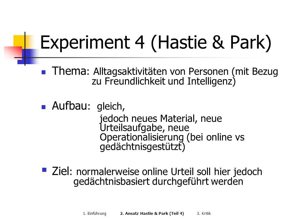 Experiment 4 (Hastie & Park)