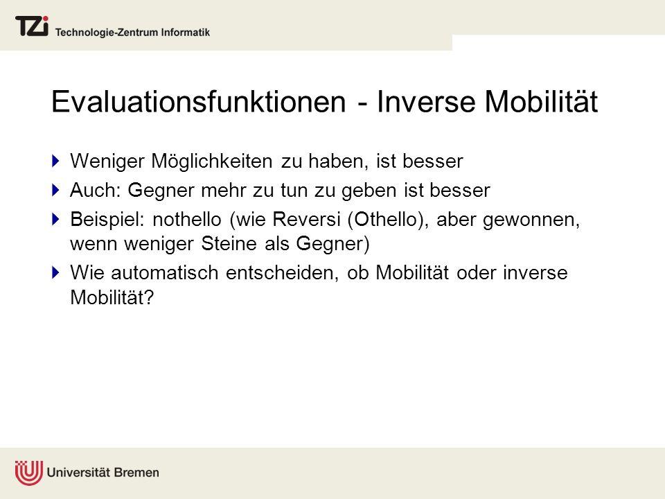Evaluationsfunktionen - Inverse Mobilität