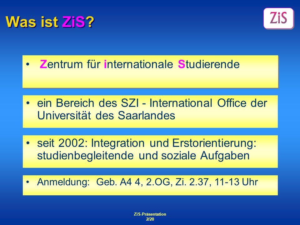 Was ist ZiS Zentrum für internationale Studierende