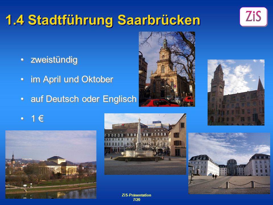 1.4 Stadtführung Saarbrücken