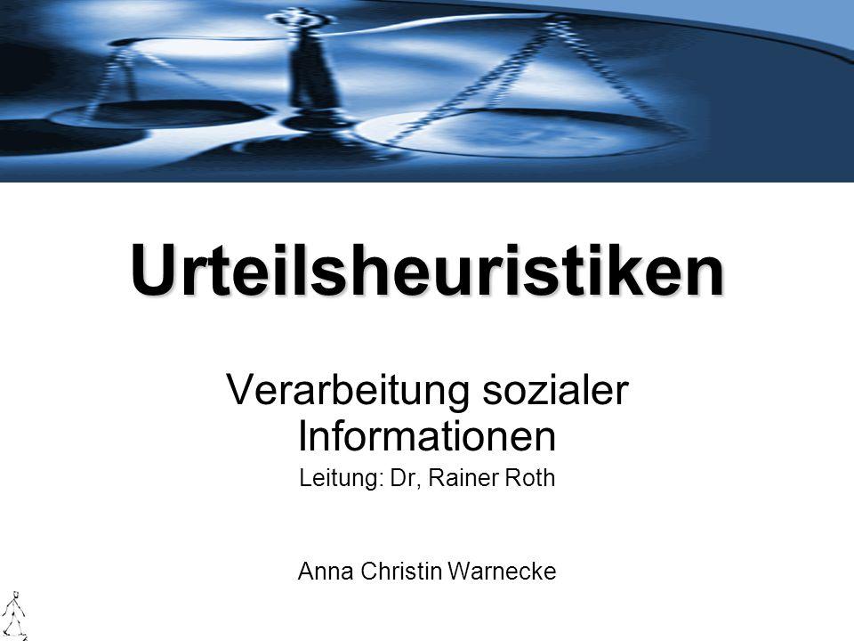 Urteilsheuristiken Verarbeitung sozialer Informationen