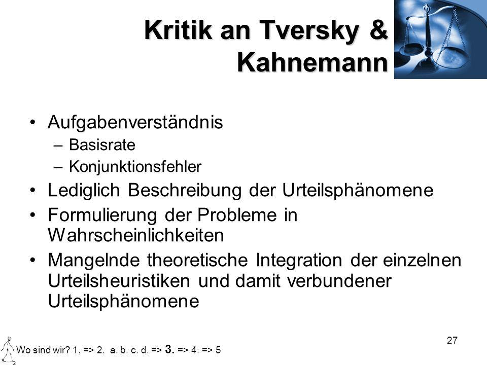 Kritik an Tversky & Kahnemann