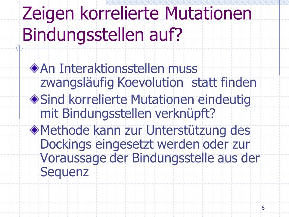 Zeigen korrelierte Mutationen Bindungsstellen auf