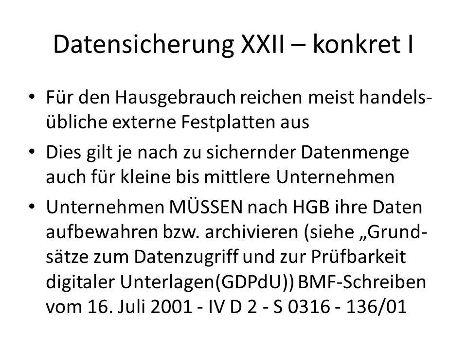 Datensicherung XXII – konkret I