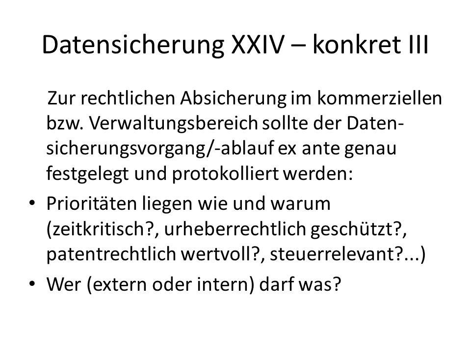 Datensicherung XXIV – konkret III