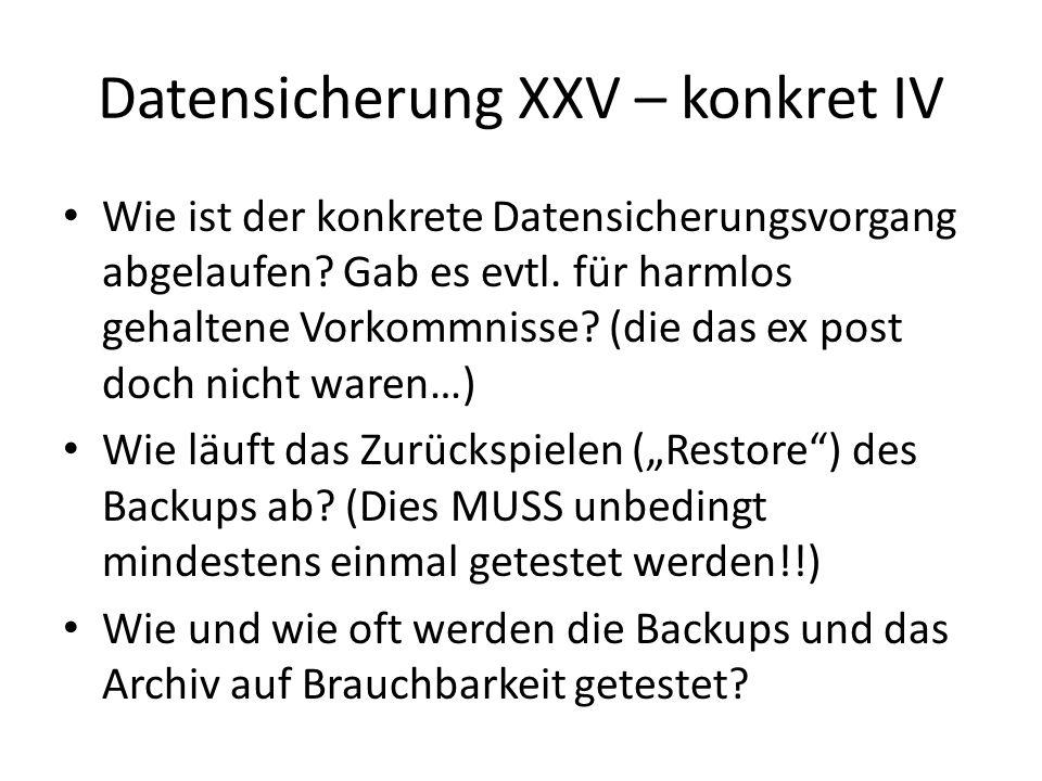 Datensicherung XXV – konkret IV