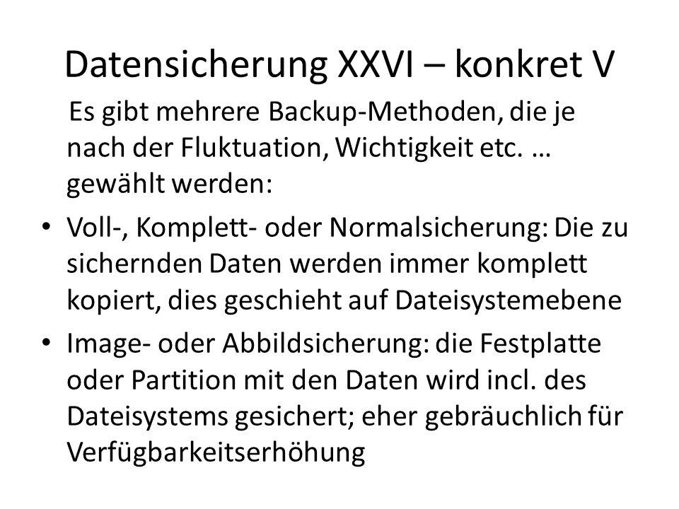 Datensicherung XXVI – konkret V