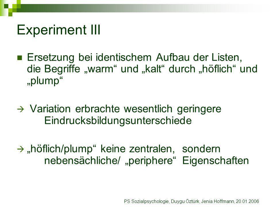 """Experiment III Ersetzung bei identischem Aufbau der Listen, die Begriffe """"warm und """"kalt durch """"höflich und """"plump"""