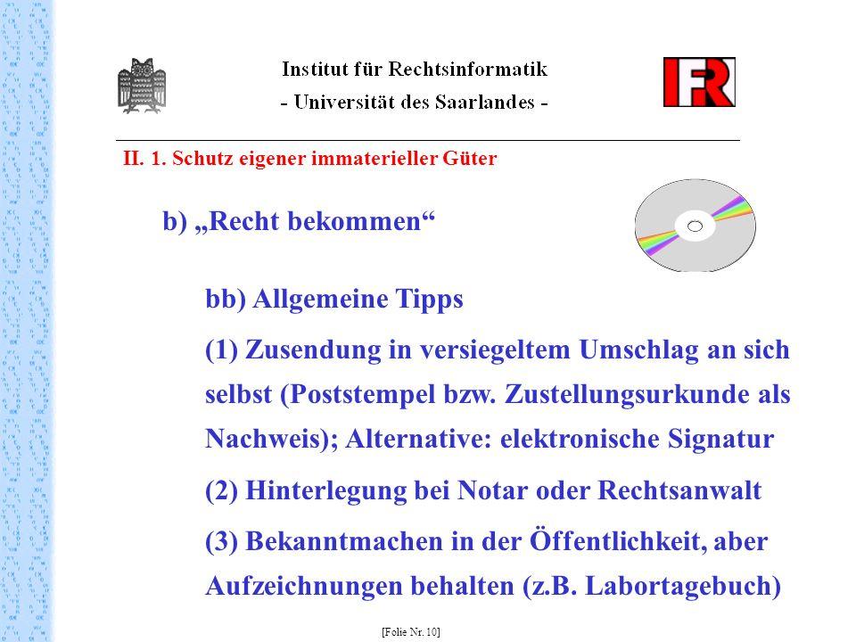 (2) Hinterlegung bei Notar oder Rechtsanwalt