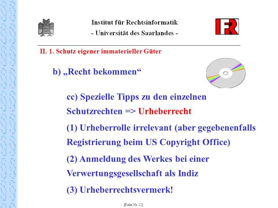 cc) Spezielle Tipps zu den einzelnen Schutzrechten => Urheberrecht