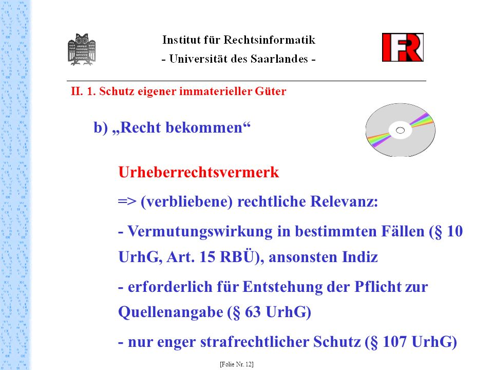 Urheberrechtsvermerk => (verbliebene) rechtliche Relevanz: