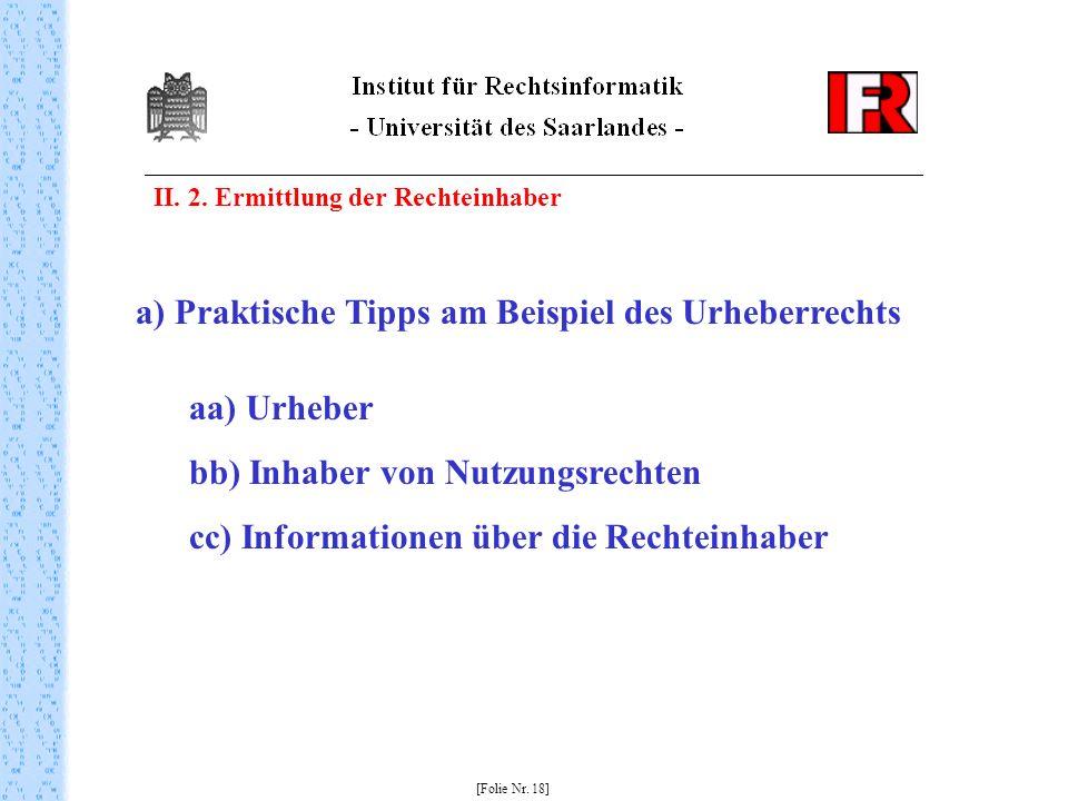 a) Praktische Tipps am Beispiel des Urheberrechts aa) Urheber