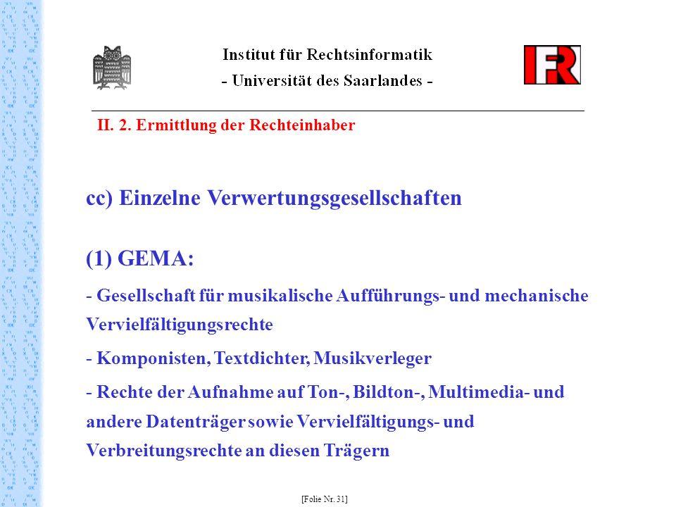 cc) Einzelne Verwertungsgesellschaften (1) GEMA: