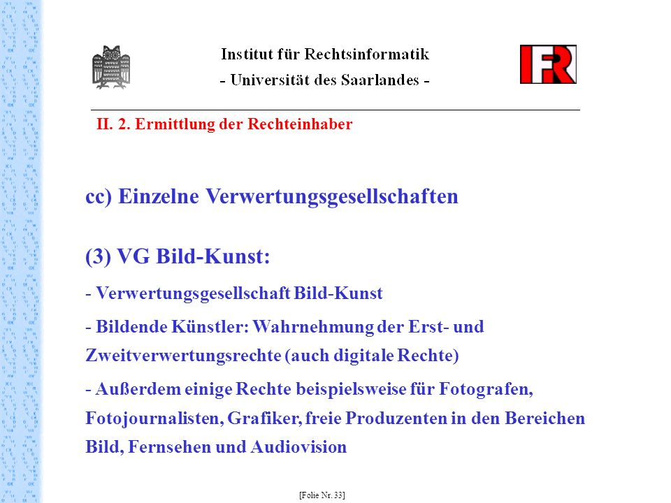 cc) Einzelne Verwertungsgesellschaften (3) VG Bild-Kunst:
