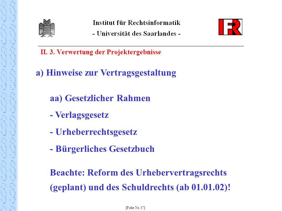 a) Hinweise zur Vertragsgestaltung aa) Gesetzlicher Rahmen