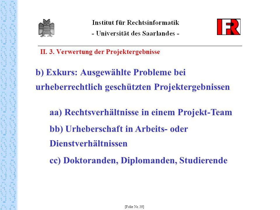 aa) Rechtsverhältnisse in einem Projekt-Team