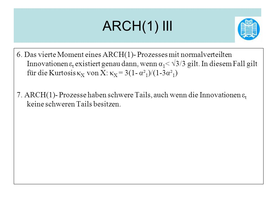 ARCH(1) III