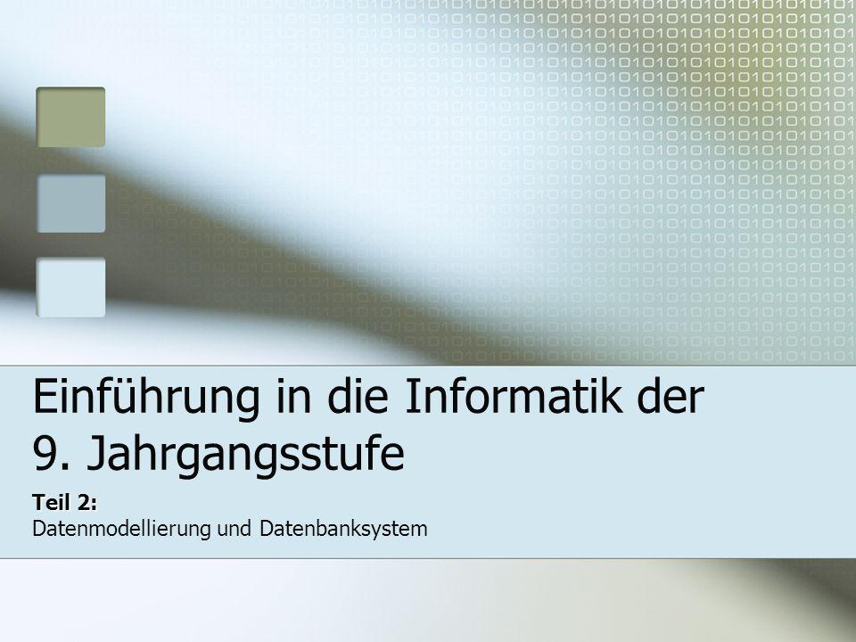 Einführung in die Informatik der 9. Jahrgangsstufe