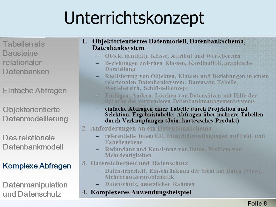 Unterrichtskonzept Tabellen als Bausteine relationaler Datenbanken