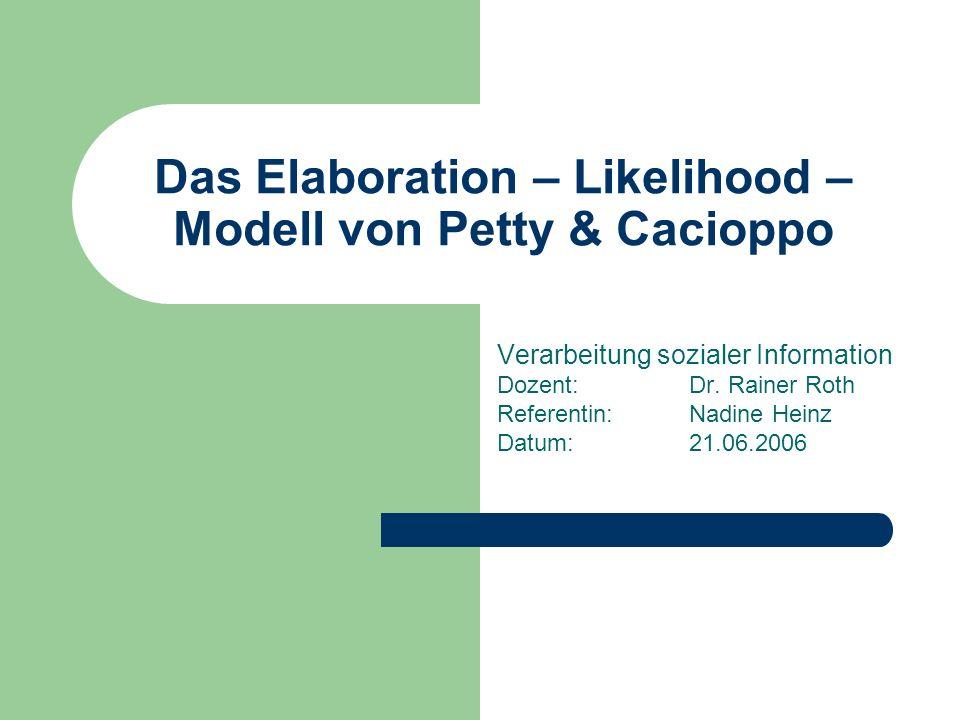 Das Elaboration – Likelihood – Modell von Petty & Cacioppo