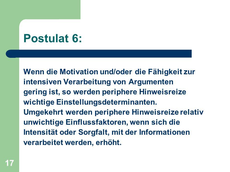 Postulat 6: Wenn die Motivation und/oder die Fähigkeit zur