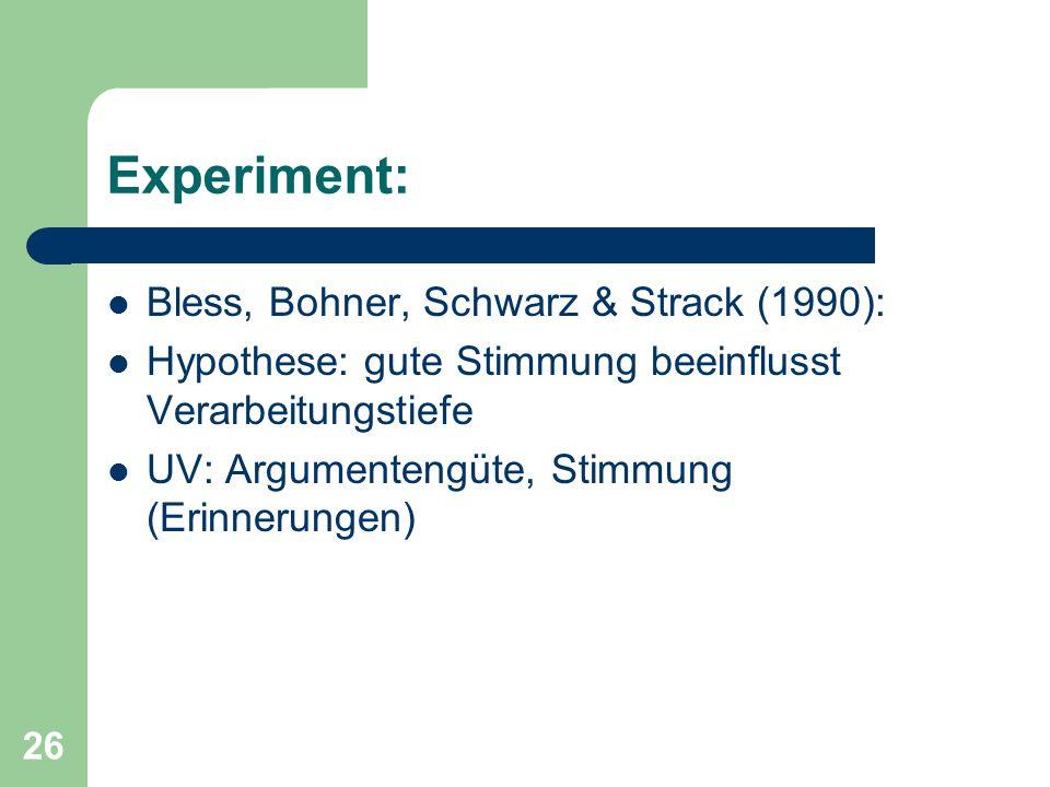 Experiment: Bless, Bohner, Schwarz & Strack (1990):
