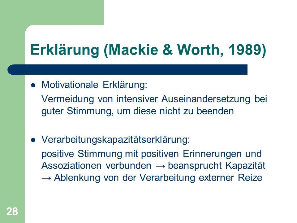 Erklärung (Mackie & Worth, 1989)