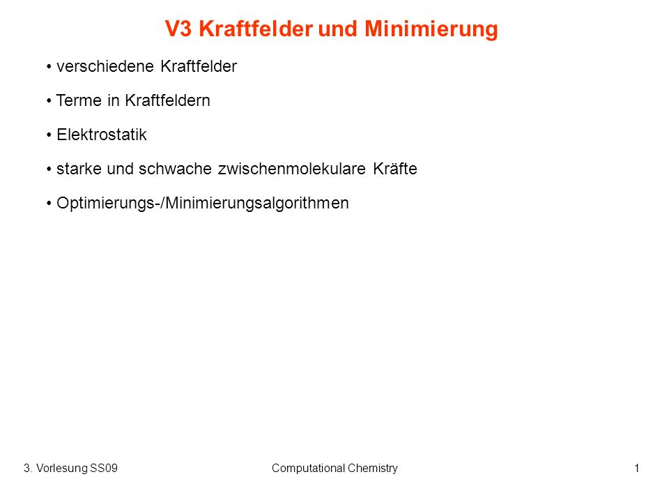 V3 Kraftfelder und Minimierung