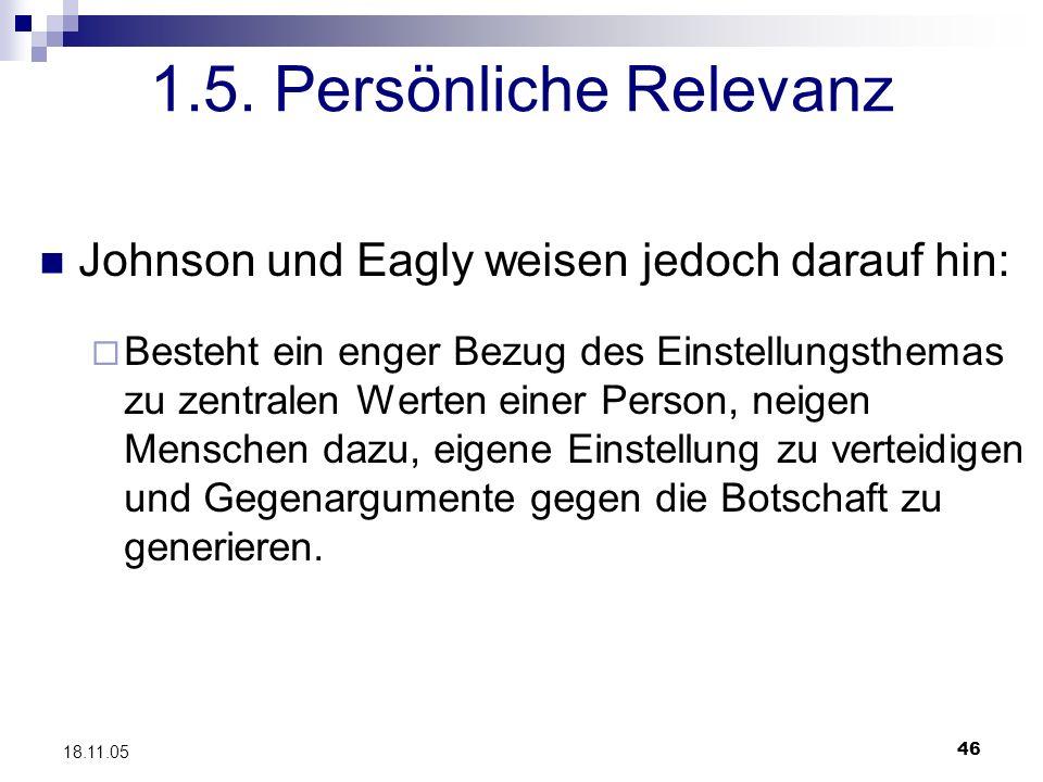 1.5. Persönliche Relevanz Johnson und Eagly weisen jedoch darauf hin: