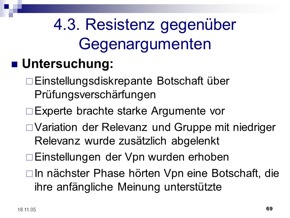 4.3. Resistenz gegenüber Gegenargumenten