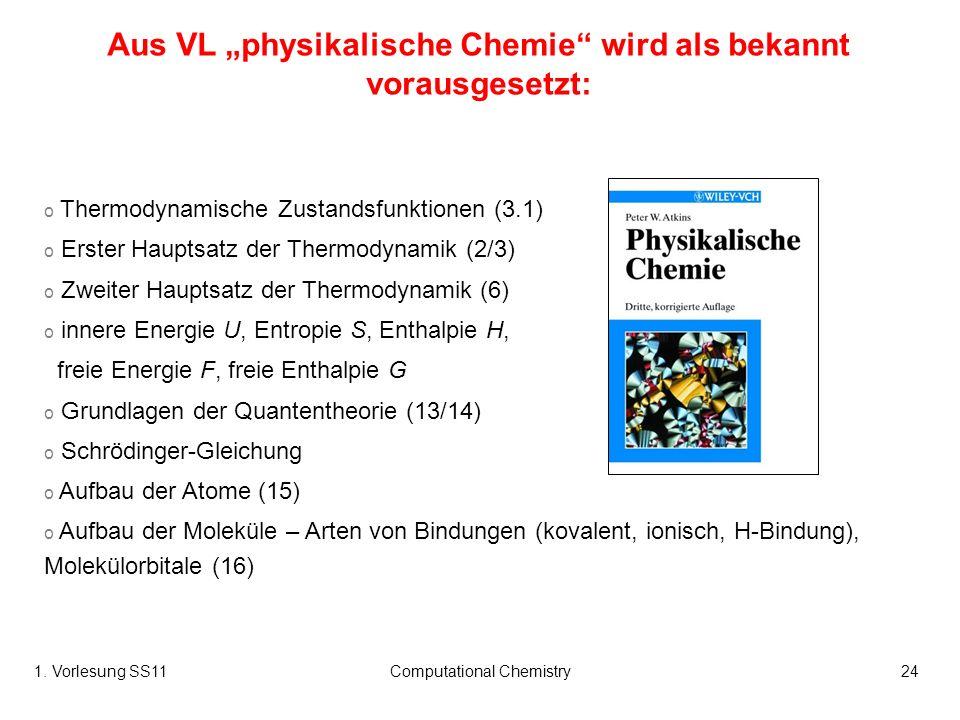 """Aus VL """"physikalische Chemie wird als bekannt vorausgesetzt:"""