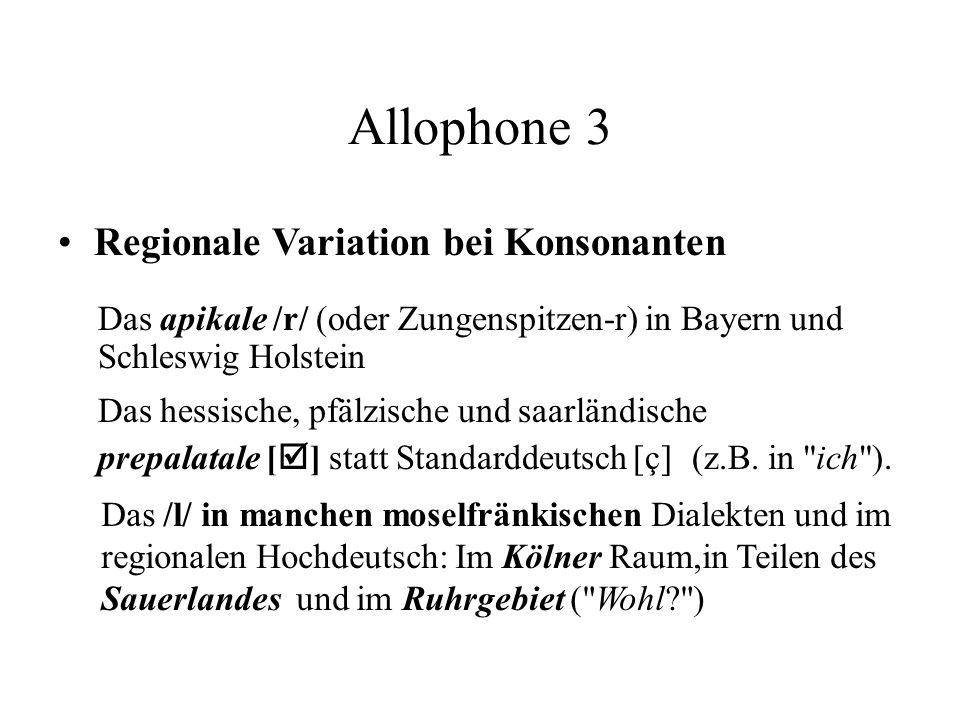 Allophone 3 Regionale Variation bei Konsonanten