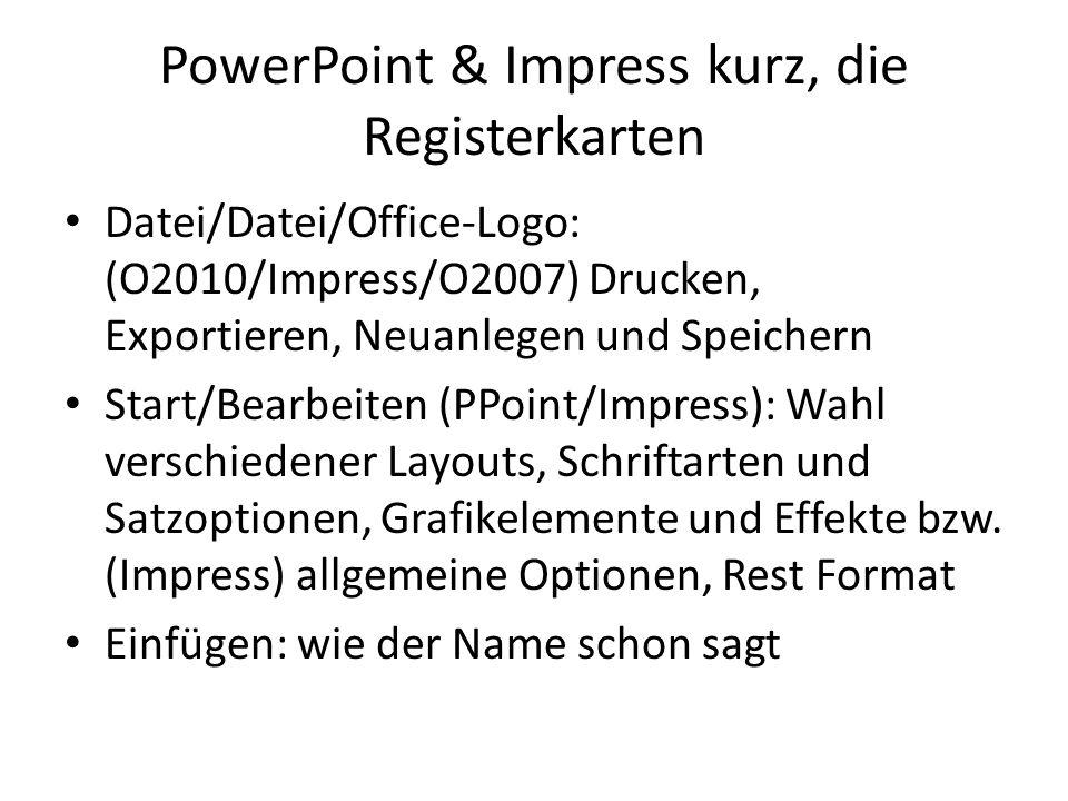 PowerPoint & Impress kurz, die Registerkarten