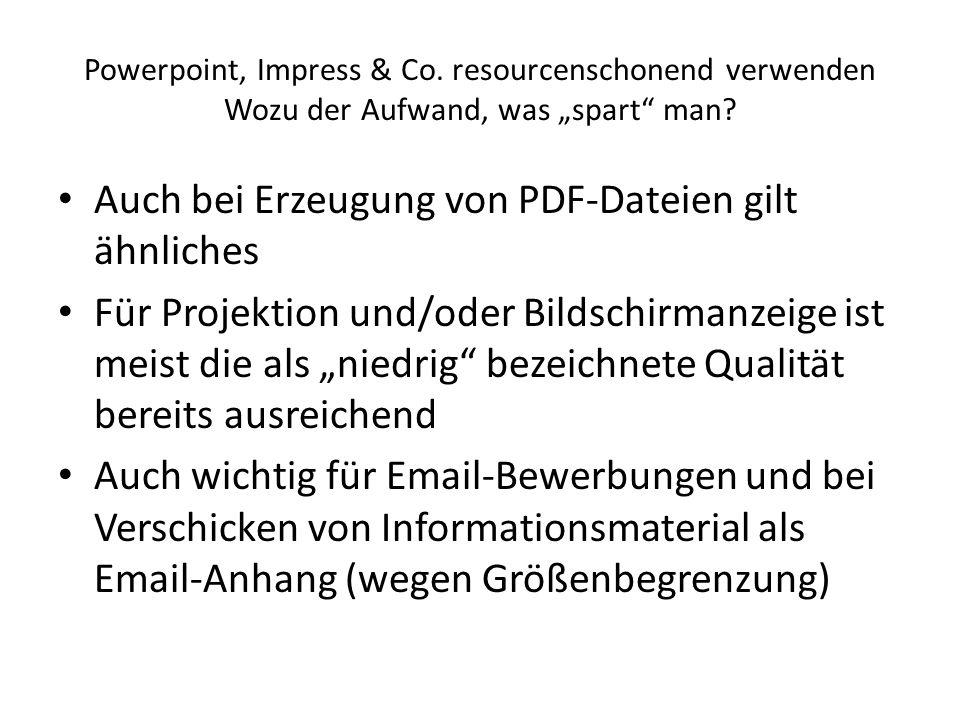 Auch bei Erzeugung von PDF-Dateien gilt ähnliches