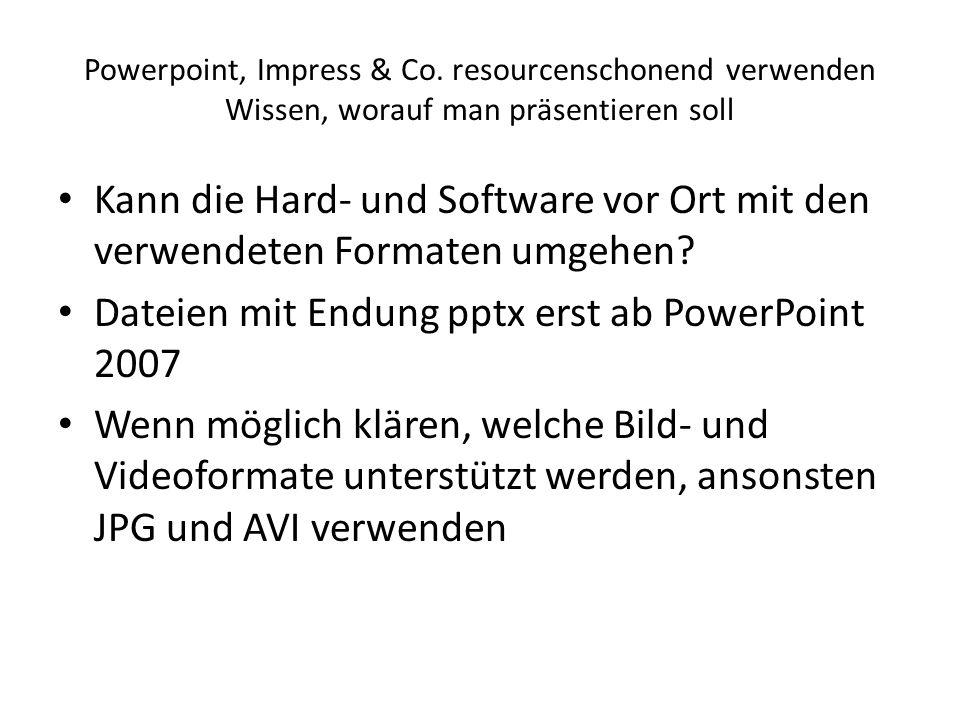 Dateien mit Endung pptx erst ab PowerPoint 2007