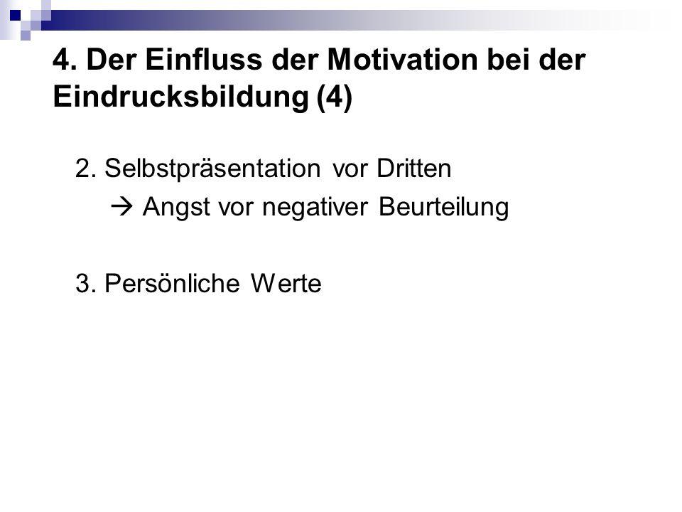 4. Der Einfluss der Motivation bei der Eindrucksbildung (4)