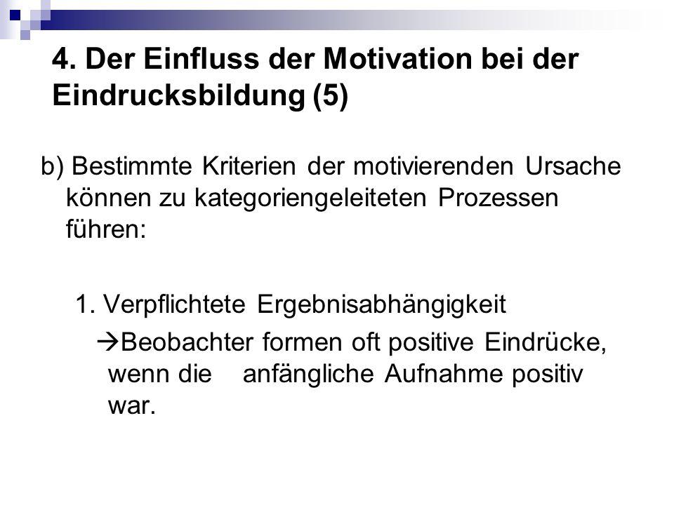 4. Der Einfluss der Motivation bei der Eindrucksbildung (5)