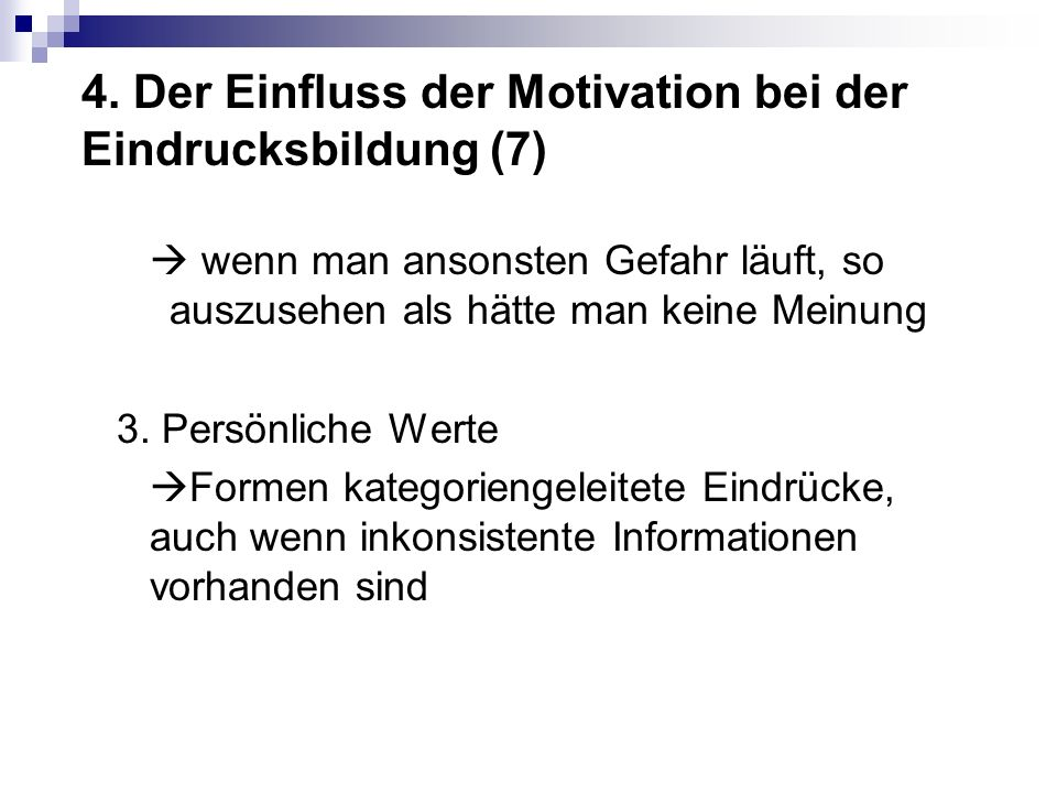 4. Der Einfluss der Motivation bei der Eindrucksbildung (7)